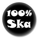100% SKA Button Badge / Ansteckbutton
