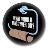 What would MacGyver do? Kult Button