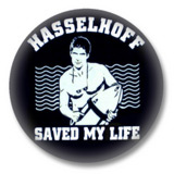 Hasselhoff saved my life - Button Badge / Ansteckbutton