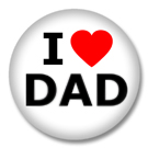 I Love DAD Button Badge / Ansteckbutton