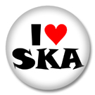 I love SKA Button Badge / Ansteckbutton