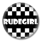 RUDEGIRL Button Badge / SKA Ansteckbutton