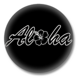 ALOHA Button Badge