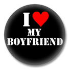 I love my Boyfriend Button