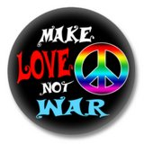 Make Love Not War Button
